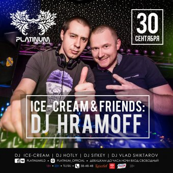 Ice-Cream & Friends: Dj Hramoff