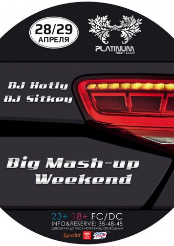 Big Mash-up Weekend